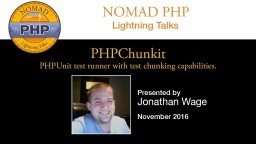 PHPChunkit – PHPUnit test runner with test chunking capabilities.