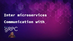 Inter microservice Communication with gRPC