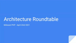 Architecture Roundtable