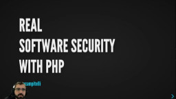 Real software security with PHP
