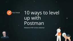 10 ways to Level Up with Postman